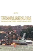 Technoliberalism and the End of...