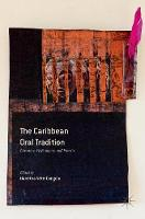 The Caribbean Oral Tradition:...