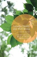 Leisure, Health and Well-Being: A...