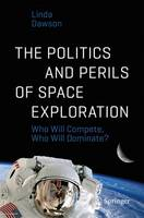 The Politics and Perils of Space...