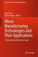 Micro-Manufacturing Technologies and...