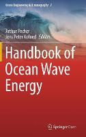Handbook of Ocean Wave Energy