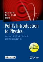 Pohl's Introduction to Physics: Vol....