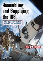 Assembling and Supplying the ISS: The...