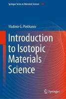 Introduction to Isotopic Materials...