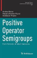 Positive Operator Semigroups: From...