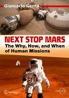 Next Stop Mars: The Why, How, and ...