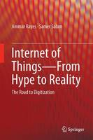 Internet of Things-From Hype to...