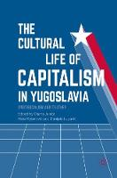 The Cultural Life of Capitalism in...