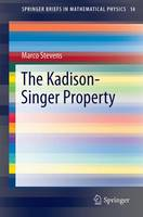 The Kadison-Singer Property
