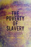 The Poverty of Slavery: How Unfree...