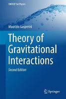 Theory of Gravitational Interactions:...