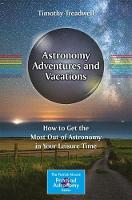 Astronomy Adventures and Vacations:...
