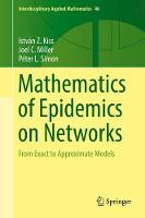Mathematics of Epidemics on Networks:...