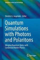 Quantum Simulations with Photons and...
