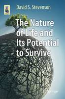 The Nature of Life and Its Potential...
