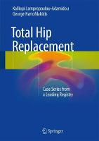 Total Hip Replacement: Case Series...