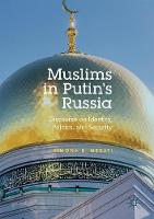 Muslims in Putin's Russia: Discourse...