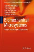 Biomechanical Microsystems: Design,...