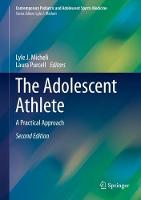 The Adolescent Athlete: A Practical...