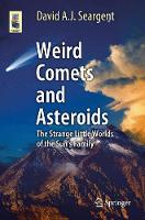 Weird Comets and Asteroids: The...