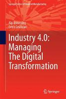 Industry 4.0: Managing The Digital...