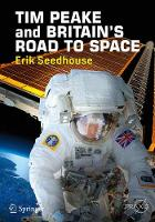 TIM PEAKE and BRITAIN'S ROAD TO SPACE