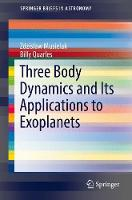Three Body Dynamics and Its...