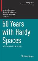 50 Years with Hardy Spaces: A Tribute...