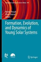 Formation, Evolution, and Dynamics of...