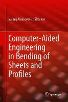 Computer-Aided Engineering in Bending...