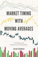 Market Timing with Moving Averages:...