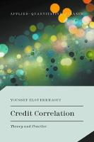 Credit Correlation: Theory and Practice