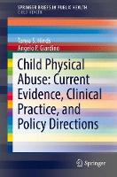 Child Physical Abuse: Current...