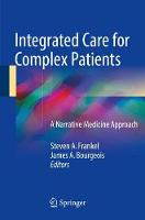 Integrated Care for Complex Patients:...
