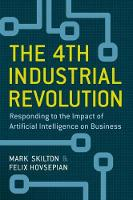 The 4th Industrial Revolution:...