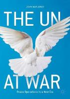 The UN at War: Peace Operations in a...