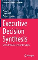 Executive Decision Synthesis: A...