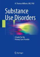 Substance Use Disorders: A Guide for...
