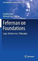 Feferman on Foundations: Logic,...
