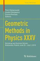 Geometric Methods in Physics XXXV:...