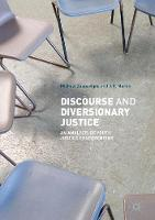 Discourse and Diversionary Justice: ...