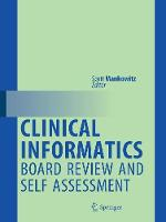 Clinical Informatics Board Review and...