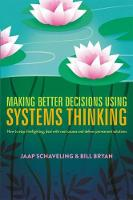 Making Better Decisions Using Systems...