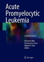 Acute Promyelocytic Leukemia: A...