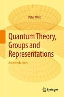 Quantum Theory, Groups and...