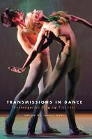 Transmissions in Dance: Contemporary...