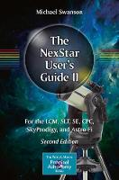 The NexStar User's Guide II: For the...