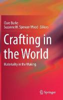 Crafting in the World: Materiality in...
