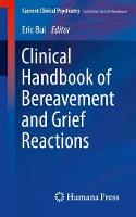 Clinical Handbook of Bereavement and...